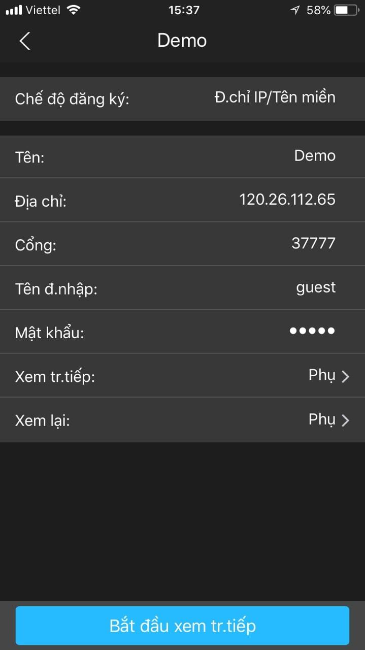 Ở đây mình nói dến tên miền DNSDYN nhé. Trước tiên bạn cần mua một tên miền nếu chưa có. Ở công ty mình bán với giá 400,000đ/1 năm. + Tên: Tên gìigrave; tùy bạn + Địa chỉ: Tên miền bạn vừa được nhà cung cấp cấp cho nó có dạng: abc.dyndns.org/tv/info + Cổng: Nếu chưa đổi thì mặc định là 37777. + Tên đăng nhập: Bạn điền tên đăng nhập của camera ip hoặc đầu thu camera Dahua vào. Thường để mặc định là Admin. + Mật khẩu: Điền mật khẩu đầu thu hoặc camera Dahua vào + Xem tr.tiếp: Chức năng này là chọn chất lượng xem. Bạn muốn xem nét thì chọn chính, còn xem trung bình thì chọn phụ. Tùy vào độ mạnh yếu của mạng nhà bạn. Cuối cùng bấm vào bắt đầu xem trực tiếp ở bên dưới. Nếu bạn xem được camera thì bạn đã cấu hình thành công còn ngược lại thì bạn kiểm tra lại nhé.